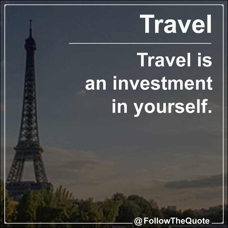 Slogan: Travel is an investment in yourself.