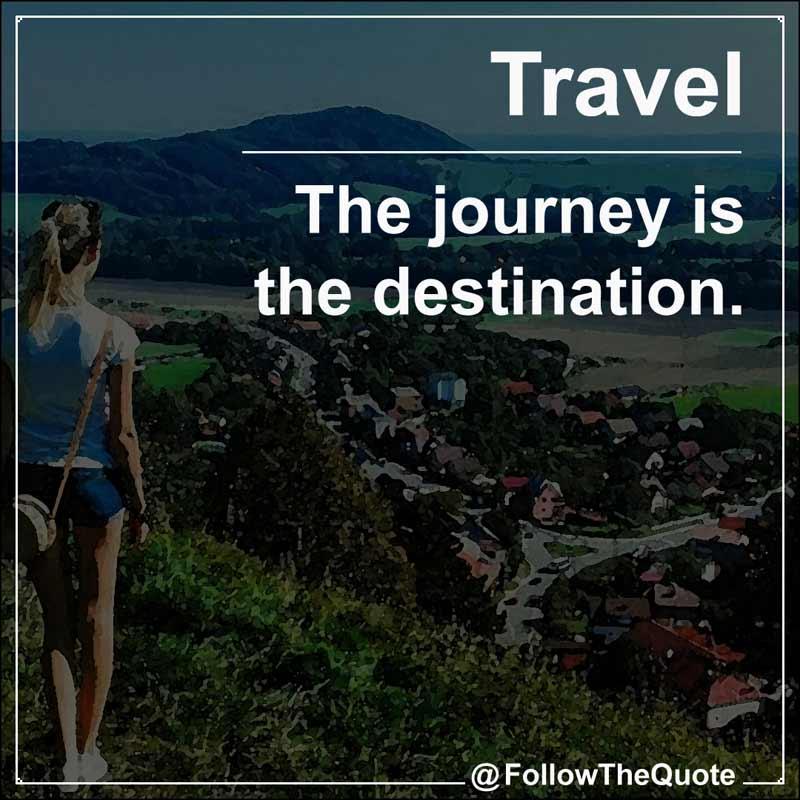 Slogan: The journey is the destination.