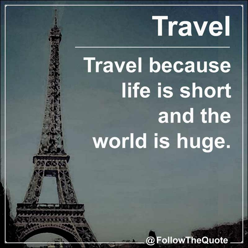 Slogan: Travel because life is short.